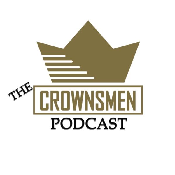 The Crownsmen Podcast