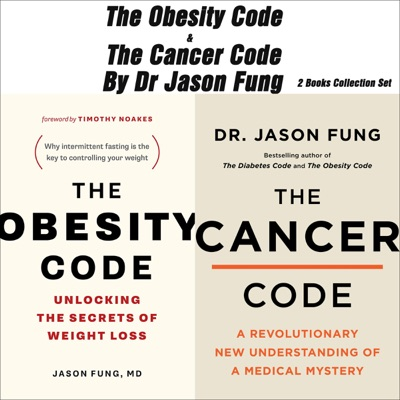 The Obesity Code & The Cancer Code by Dr Jason Fung 2 Books Collection Set (Unabridged)