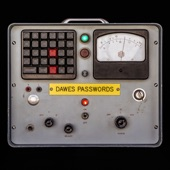 Dawes - Mistakes We Should Have Made