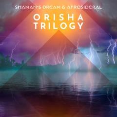 Orisha Trilogy - EP