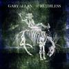 Gary Allan - Ruthless  artwork