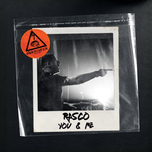 You & Me - Single by Rasco