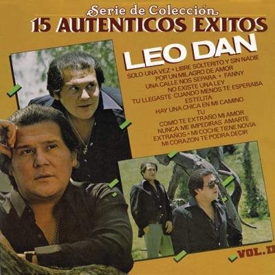 Serie de Colección: 15 Auténticos Éxitos Leo Dan - Leo Dan