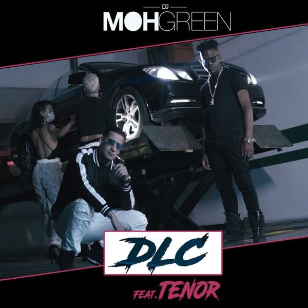 DLC (feat. Tenor) - Single