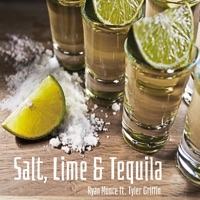 Salt, Lime & Tequila (feat. Tyler Griffin) - Single