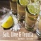 Salt, Lime & Tequila (feat. Tyler Griffin) - Ryan Moore lyrics
