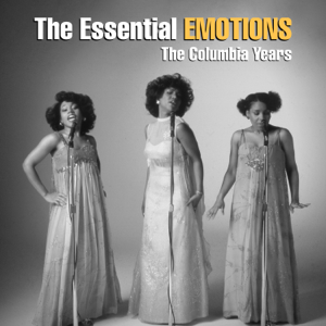 The Emotions - The Essential Emotions: The Columbia Years