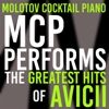 Molotov Cocktail Piano - Addicted to You
