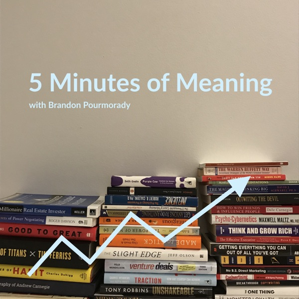 5 Minutes of Meaning