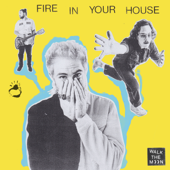 Fire In Your House (feat. Johnny Clegg & Jesse Clegg) - WALK THE MOON Cover Art