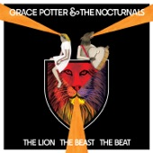 Grace Potter And The Nocturnals - One Heart Missing