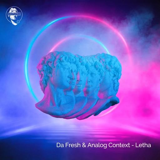 Letha - Single by Da Fresh & Analog Context