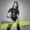 Icon Shoot Me Down (Light It Up) - Single