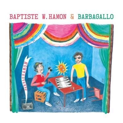 BAPTISTE W. HAMON & BARBAGALLO