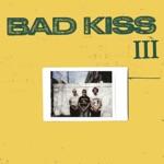 Bad Kiss - No Sleep