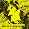 Make Me Yours - Single ジャケット写真