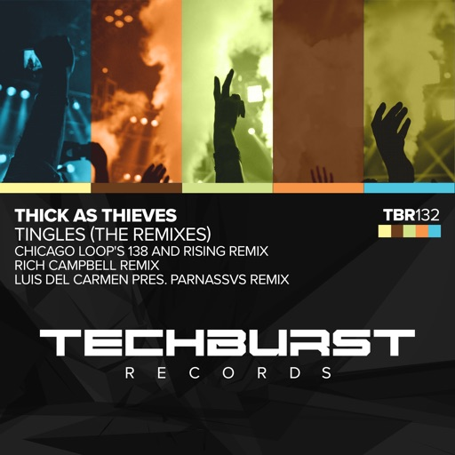 Tingles (Remixes) by Thick As Thieves