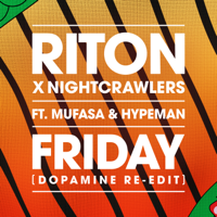 Friday (feat. Mufasa & Hypeman) [Dopamine Re-Edit] Mp3 Songs Download