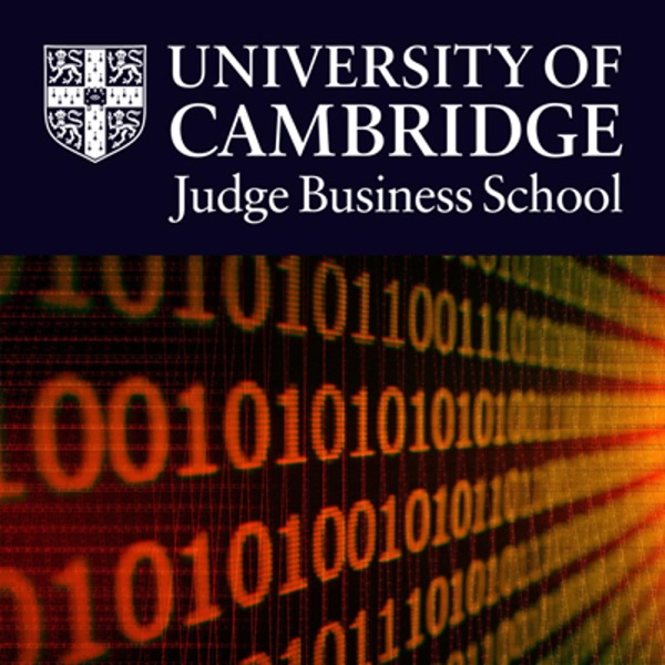 Cambridge Judge Business School Discussions on Information Systems & Technology