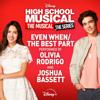 Even When The Best Part From High School Musical The Musical The Series Season 2 - Olivia Rodrigo & Joshua Bassett mp3