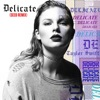 Delicate Seeb Remix Single
