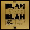 Blah Blah Blah - EP, Armin van Buuren
