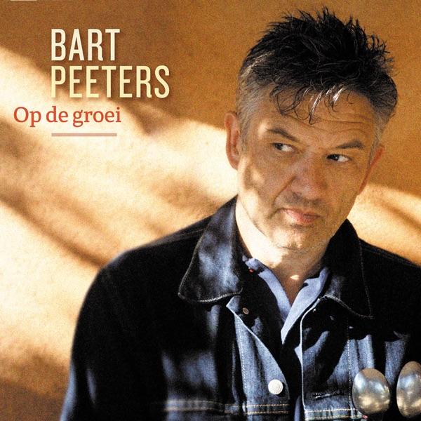 Bart Peeters - Op De Groei