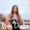 Gracie Carol - Storm Chaser  Single Album