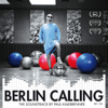 Paul Kalkbrenner - Berlin Calling - The Soundtrack by Paul Kalkbrenner (Original Motion Picture Soundtrack) Grafik
