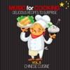 Music for Cooking Delicious Recipes to Surprise Vol. 5 (Chinese Cuisine) - Various Artists
