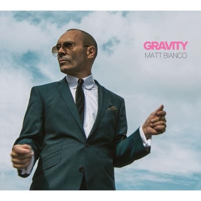 Gravity - Matt Bianco
