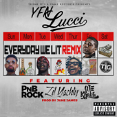 Everyday We Lit (feat. PnB Rock, Lil Yachty & Wiz Khalifa) [Remix] - YFN Lucci