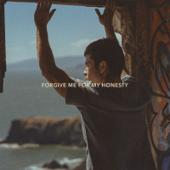 Forgive Me for My Honesty - Ivan B