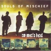 Souls of Mischief - Ya Don't Stop