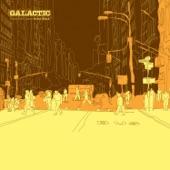 Galactic - Tuff Love