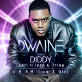 U R a Million $ Girl (feat. Diddy, Keri Hilson, & Trina) [Remixes]