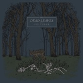 Dead Leaves - Hopeless Dweller