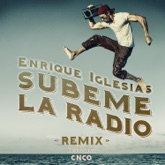 Subeme la Radio (feat. CNCO) [Remix] - Single