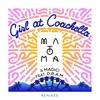 Girl At Coachella feat DRAM Remixes Single