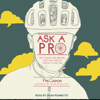 Phil Gaimon - Ask a Pro: Deep Thoughts and Unreliable Advice from America's Foremost Cycling Sage (Unabridged) Grafik
