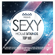 Various Artists - Sexy House Sounds Top 100