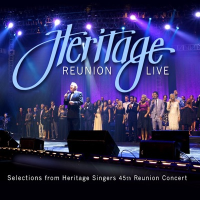 Heritage Reunion Live: Selections from 45th Reunion Concert - Heritage Singers