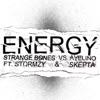 Energy Strange Bones vs Avelino feat Stormzy Skepta Single