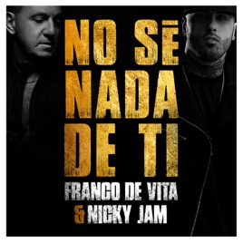 Image result for Franco De Vita, No Se Nada De Ti (single)