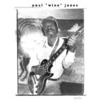 Paul Jones - my baby got drunk