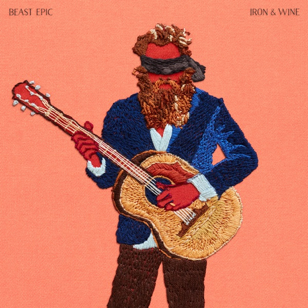 Beast Epic (Album) by Iron & Wine