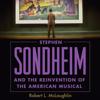 Robert L. McLaughlin - Stephen Sondheim and the Reinvention of the American Musical (Unabridged)  artwork