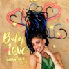 Baby Love (feat. R. City) - Single, Samantha J