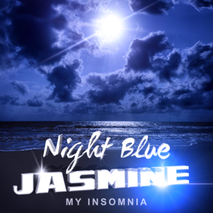 Royal Blues New Town - Night Blue Jasmine - My Insomnia