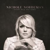 Every Mile Mattered-Nichole Nordeman